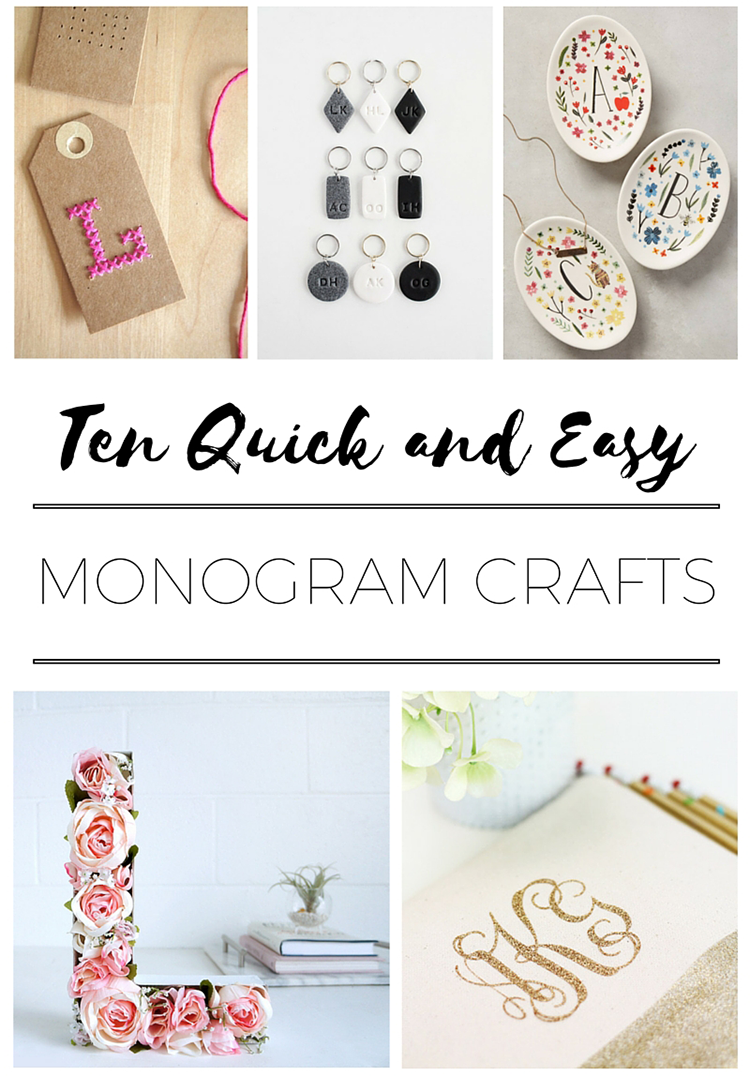 Quick and Easy Monogram crafts